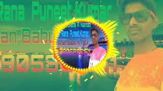 Kamariya Daba A Nando Singer Rana  Puneet Kumar Dj Mohan Babu Hi Teck