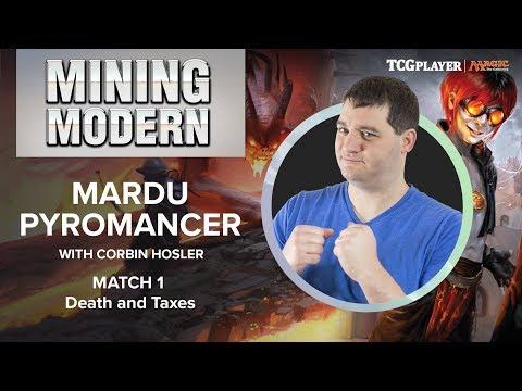 [MTG] Mining Modern - Mardu Pyromancer | Match 1 VS Death and Taxes