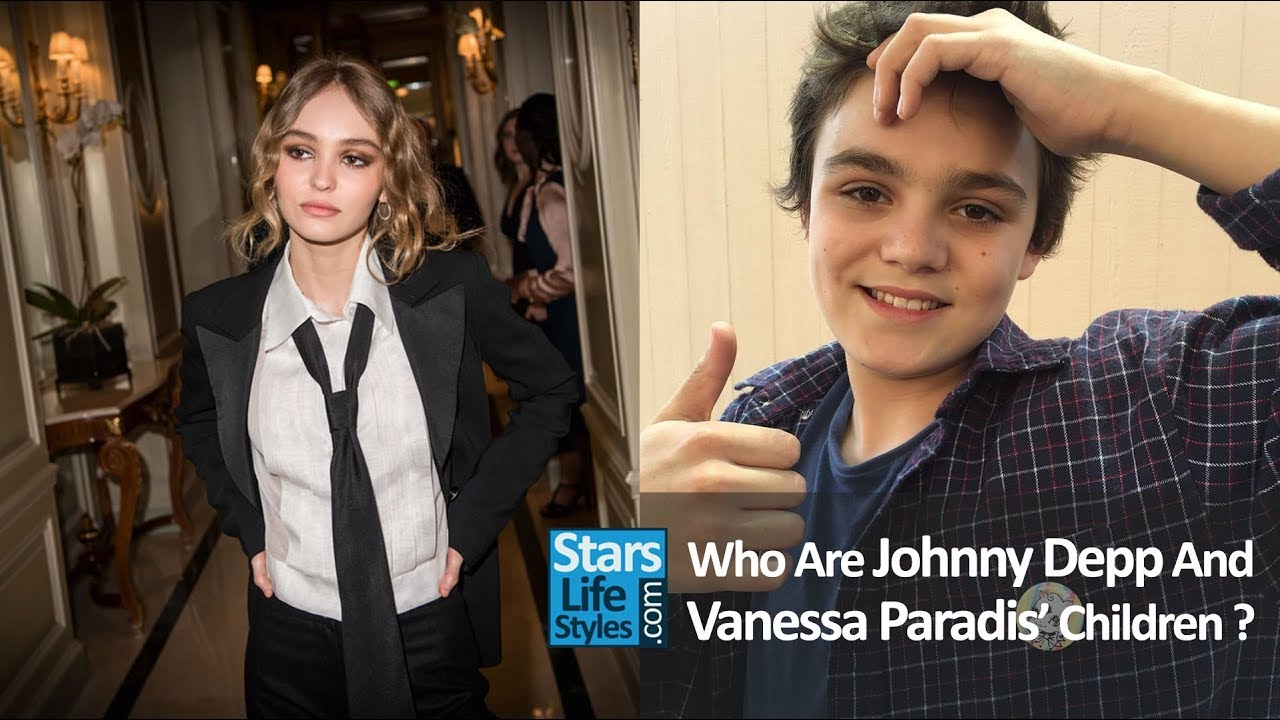 Who Are Johnny Depp And Vanessa Paradis' Children ? [1 ...