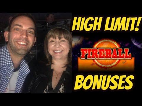HIGH LIMIT FIREBALL BONUSES WITH BRIAN
