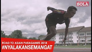 ROAD TO ASIAN PARAGAMES 2018 - API SEMANGAT PENYANDANG DISABILITAS