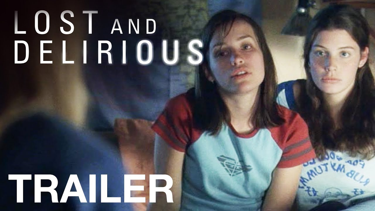 Lost And Delirious Trailer