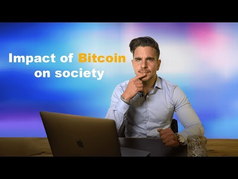 Bitcoin, Cryptocurrency, Digital currency: The impact on the society