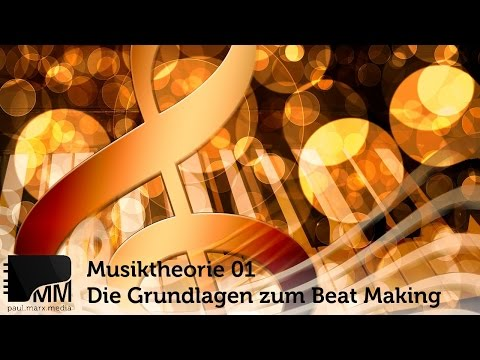 Musiktheorie 01 - Die Grundlagen zum Beat Making lernen - Töne
