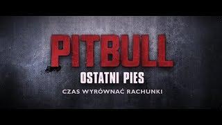 Pitbull. Ostatni pies - Zwiastun PL (Official Trailer)