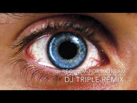 Requiem For A Dream - DJ Triple V-C Remix