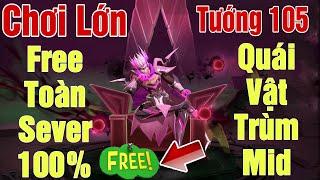 [Gcaothu] Chính thức free toàn Sever tướng mới 105 -Miễn phí 100% quái vật Lorion Trùm mid