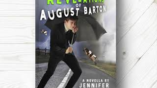 The Revelations of August Barton Release Day