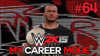 "WWE 2K15 My Career Mode - Ep. 64 - ""NEW CHAMP??"" [WWE MyCareer XBOX ONE / PS4 / NEXT GEN Part 64]"