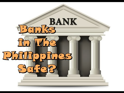 Banks in the Philippines safe?