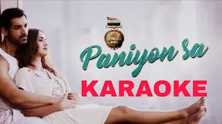 Paniyon Sa - Atif Aslam - KARAOKE With Lyrics || Satyameva Jayate || New Bollywood Karaoke Song 2018