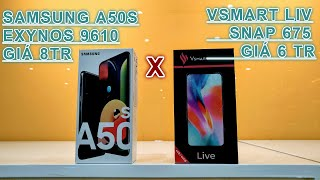 SAMSUNG A50S VS VSMART LIVE SPEED TEST | SAMSUNG VS VSMART - EXYNOS 9610 VS SNAPGRAGON 675 - AI SỐ 1