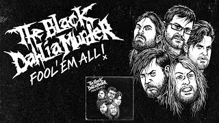 "The Black Dahlia Murder ""Fool"