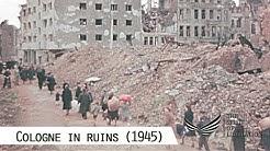 Cologne's massive destruction after Operation Millenium (filmed 1945)