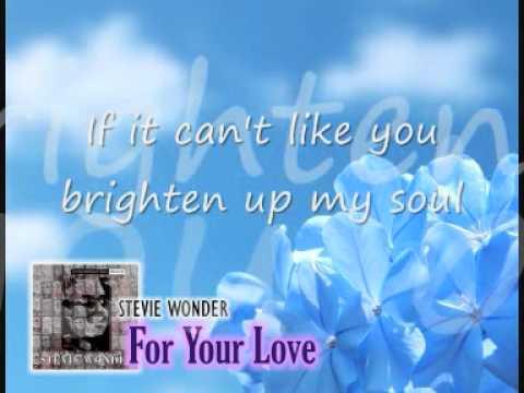 Stevie Wonder - For Your Love (lirik)