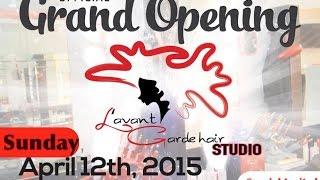 Lavant Garde Hair Grand Opening