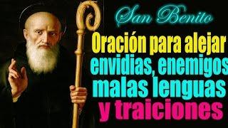 Oración a san Benito para alejar enemigos ocultos, traicion...