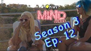 On My Mind Series S3 Ep.12 || Who is Lisa Mercedez?