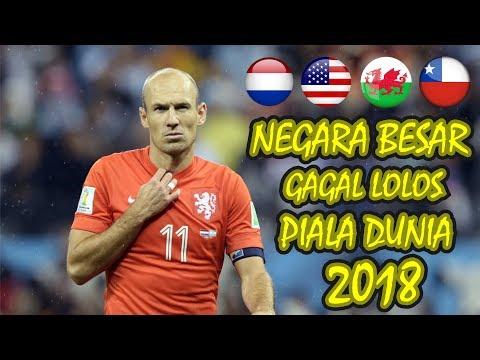 4 Negara Besar, Yang Gagal LOLOS ke Piala Dunia 2018