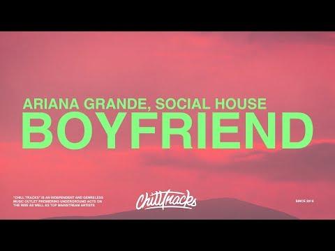 ariana-grande-–-boyfriend-(lyrics)-ft.-social-house