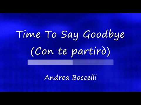 Time To Say Goode Con te partirò KARAOKE