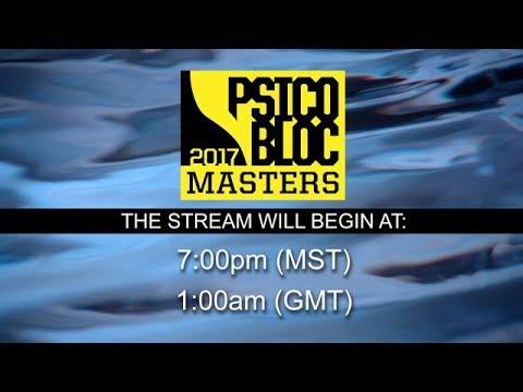 2017 Psicobloc Masters LIVE 7/28/17 7PM MT