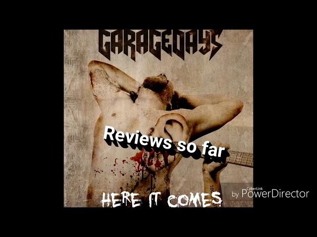 GARAGEDAYS- Reviews for the new album