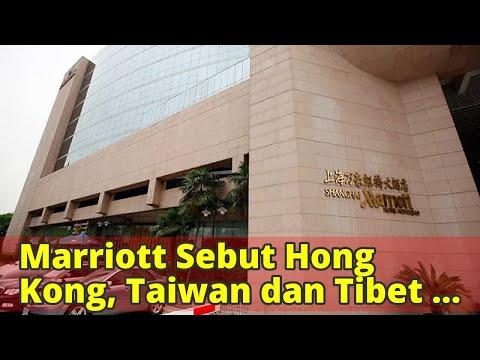 Marriott Sebut Hong Kong, Taiwan dan Tibet Negara, China Marah