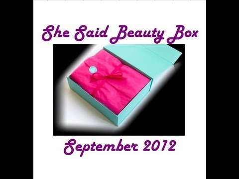 She Said Beauty Box September 2012 | Unboxing