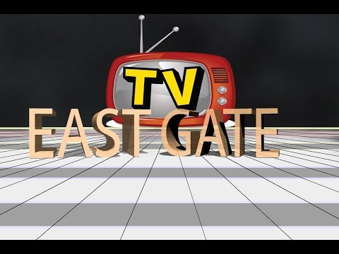 EASTGATE TELEVISION PROGRAMS  COMING TO YOU SOON