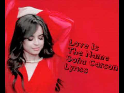 Love Is The Name (Sofia Carson) Lyrics