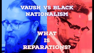 The Left, Reparations & the Appeal of Black Nationalism