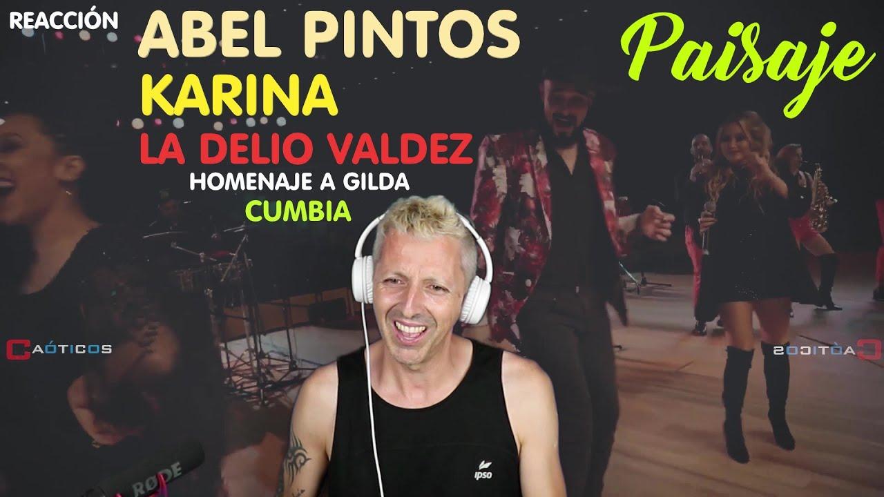 """REACCIÓN / REACTION """"Paisaje"""" Abel Pintos, Karina y La Delio Valdez (Españoles reaccionan)"""