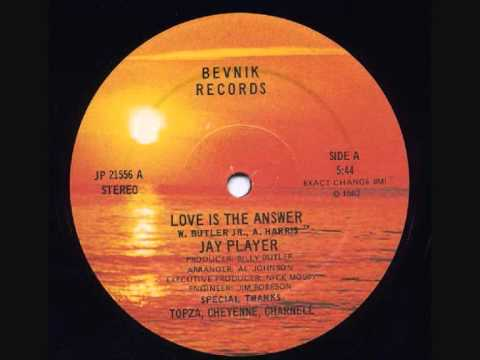 Jay Player - Love Is The Answer
