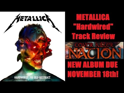 Metallica - HARDWIRED Track Review (NEW METALLICA SONG!)