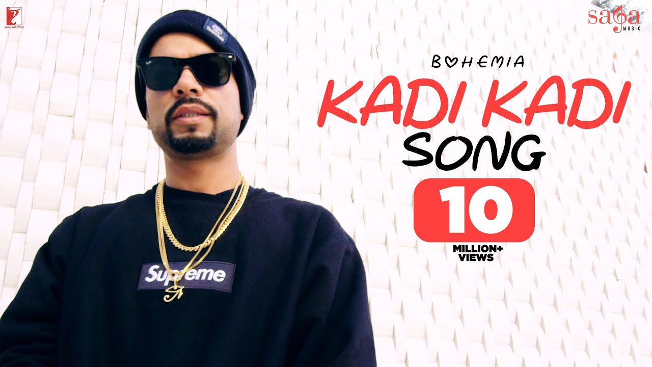 Kadi Kadi Song | BOHEMIA | New Punjabi Song 2019