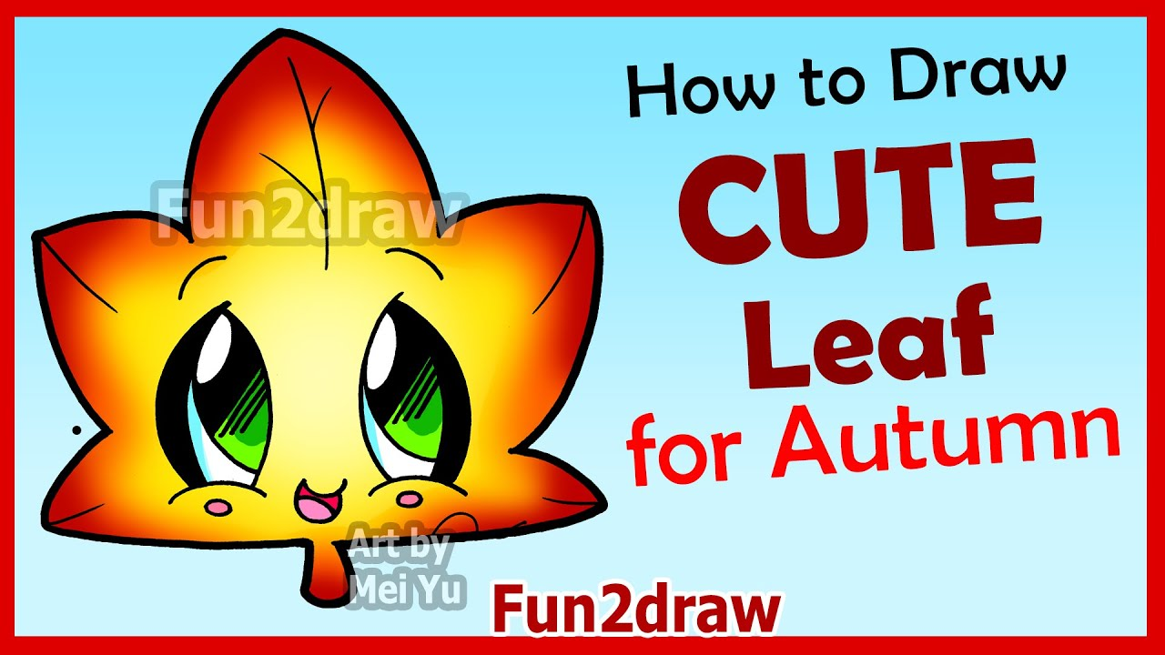 How To Draw Cute Autumn Maple Leaf  Easy Step By Step Drawings For  Beginners Fun2draw