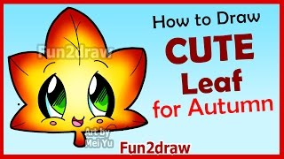 How to Draw Cute Autumn Maple Leaf - Easy Step by Step Drawings for Beginners Fun2draw