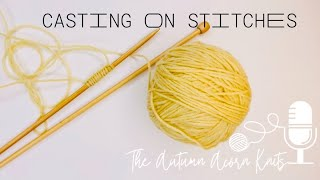 How to Knit Lesson Four Casting On Stitches