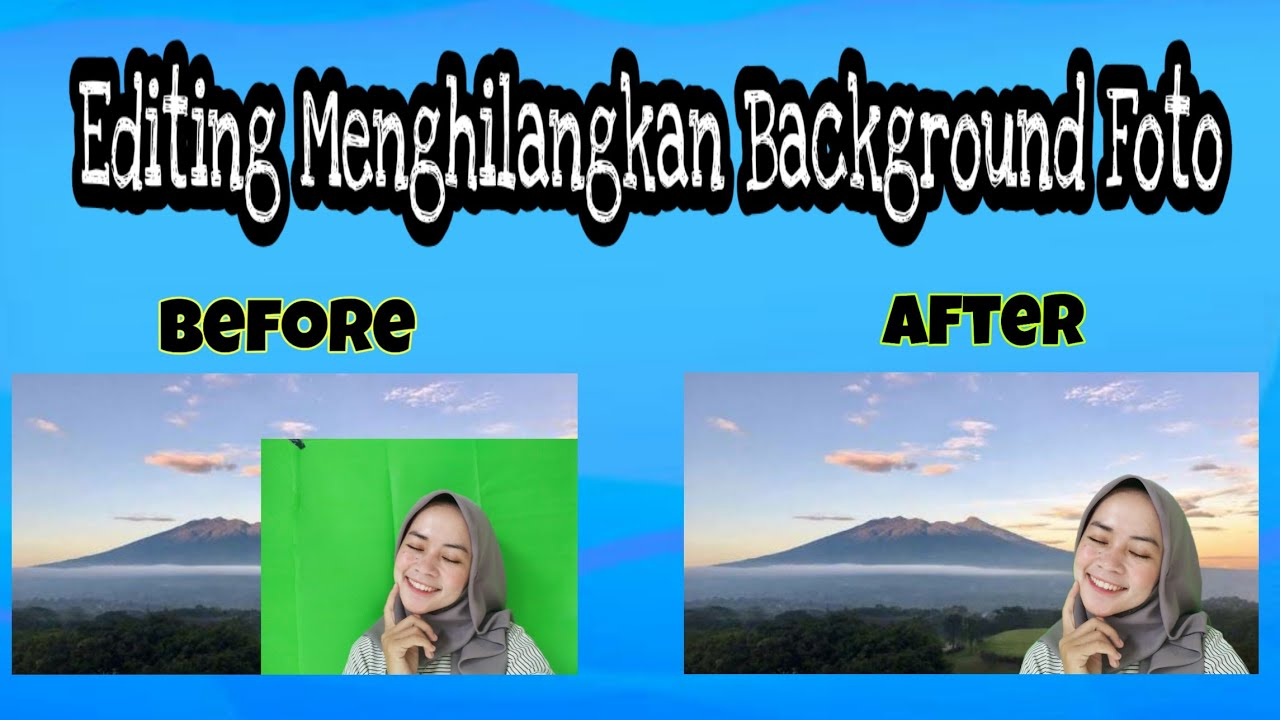 CARA EDITING FOTO DARI JPG KE PNG/BACKGROUND TRANSPARAN ...