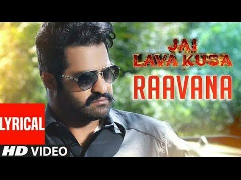 RAAVANA Full Song With Lyrics   Jai Lava...