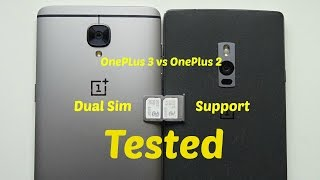 OnePlus 3 & OnePlus 2 - Dual Sim Support Tested!!