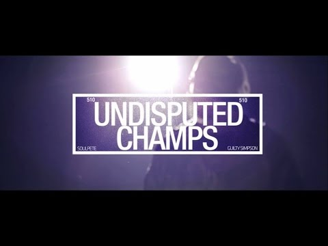 Soulpete - Undisputed Champs ft. Guilty Simpson & Dj Ace