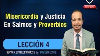 Misericordia y justicia en Salmos y Proverbios - Lección 4 ...