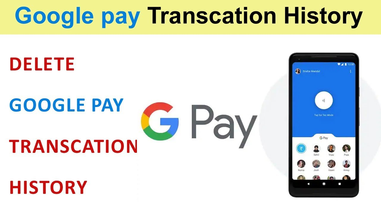How To Clear/Delete Google pay Transaction History Latest Clear