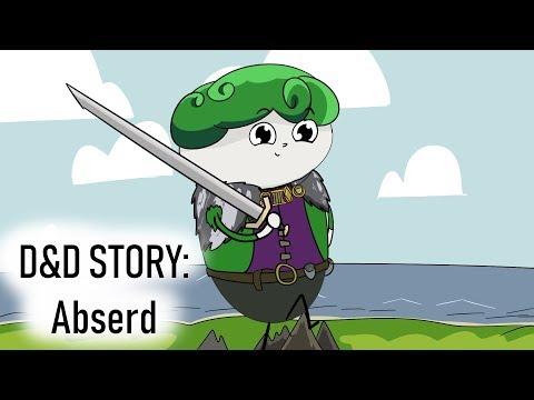 D&D Story: A Most Abserd Character