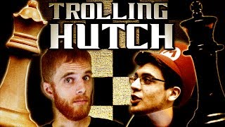 Trolling Hutch in Chess