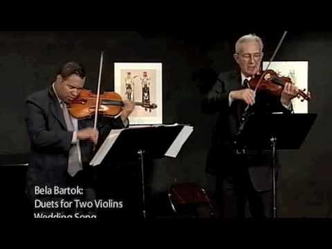 Steinhardt and Gavilan perform Bartok violin duets, Burleske, Mosquito  dance