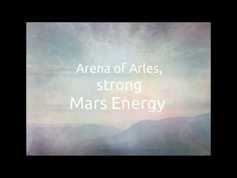 Arena of Arles, strong Mars Energy