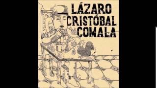 Lázaro Cristóbal Comala (Álbum completo)